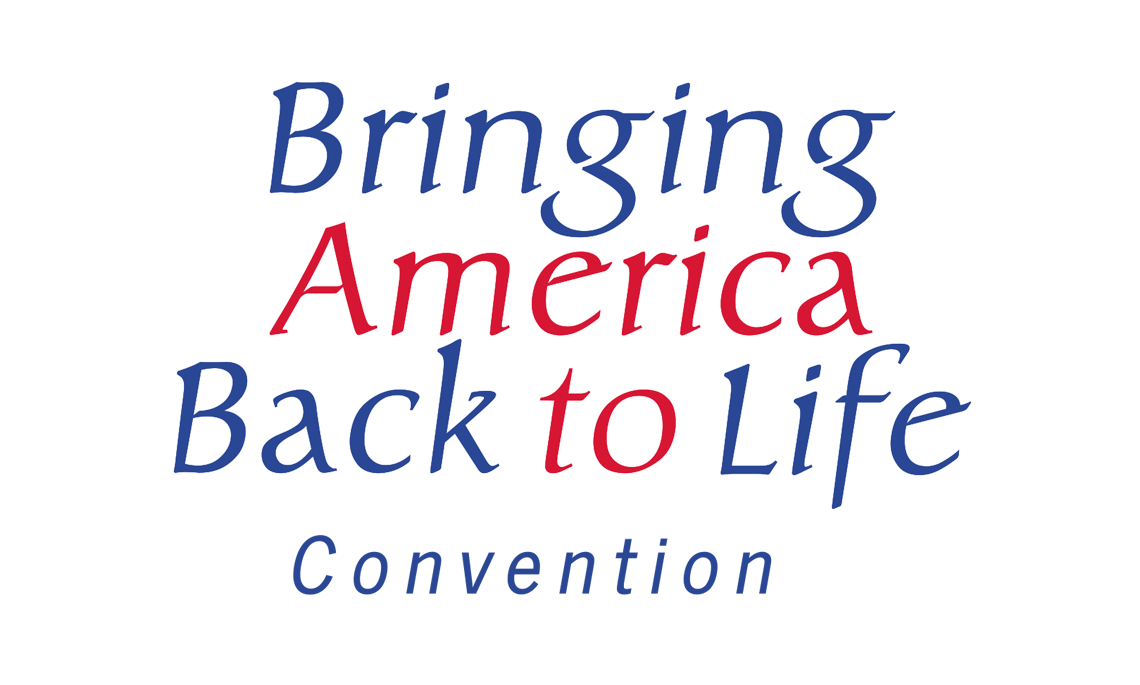 Bringing America Back to Life Convention